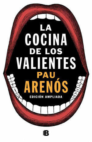 LA COCINA DE LOS VALIENTES (EDICIÓN ACTUALIZADA)