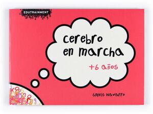 CEREBRO EN MARCHA +6 (Nº 1)
