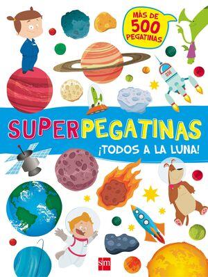 TODOS A LA LUNA SUPERPEGATINAS