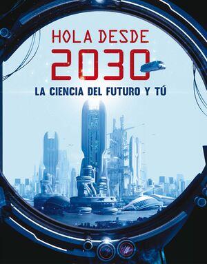 HOLA DESDE EL 2030