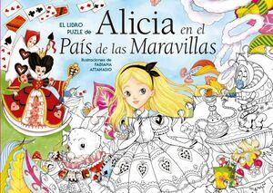 ALICIA EN EL PAIS DE LAS MARAVILLAS - LIBRO PUZLE