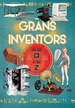 GRANS INVENTORS DE L'A A LA Z
