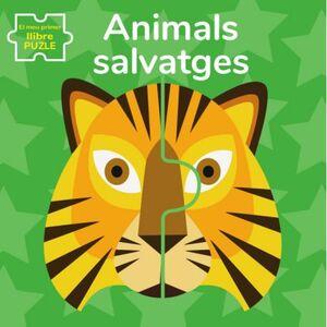 ANIMALS SALVATGES. EL MEU PRIMER LLIBRE PUZLE