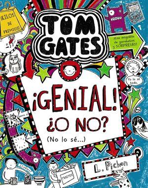 TOM GATES 8 / ¡GENIAL! ¿O NO? (NO LO SÉ...)