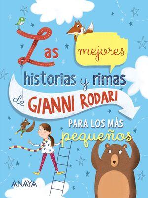LAS MEJORES HISTORIAS Y RIMAS DE GIANNI RODARI PARA LOS MAS PEQUEÑOS