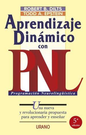 APRENDIZAJE DINÁMICO CON PNL