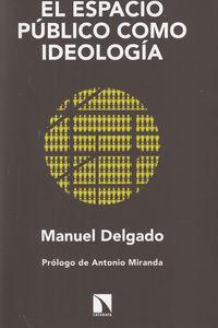 ESPACIO PUBLICO COMO IDEOLOGIA,EL NE