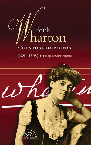 CUENTOS COMPLETOS EDITH WHARTON