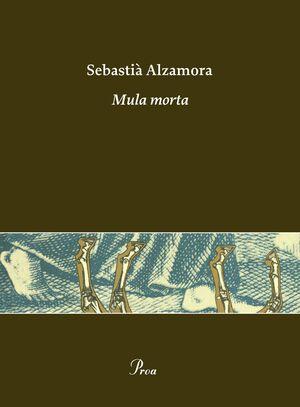 MULA MORTA