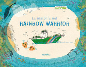 LA HISTÒRIA DEL RAINBOW WARRIOR