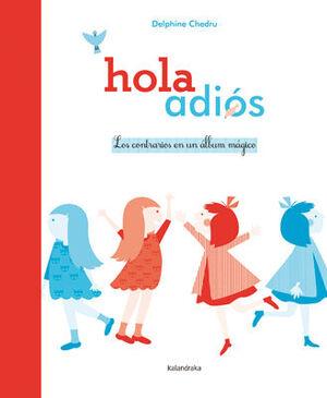 HOLA-ADIÓS. LOS CONTRARIOS EN UN ÁLBUM MÁGICO