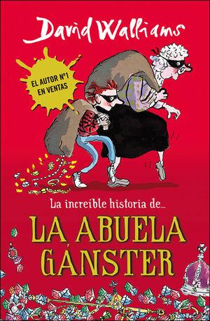 INCREIBLE HISTORIA DE LA ABUELA GANS.,LA