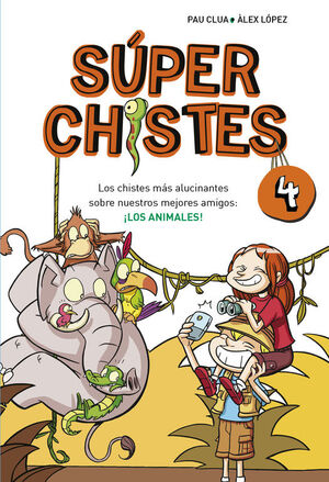 SUPERCHISTES 4. LOS ANIMALES