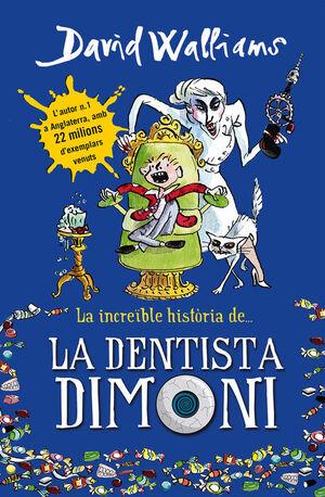 INCREIBLE HISTORIA DE LA DENTISTA DIMONI