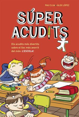 SUPERACUDITS. L'ESCOLA