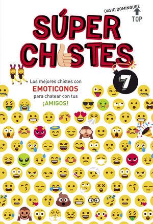 SUPERCHISTES 7. LOS EMOTICONOS
