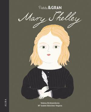 PETITA I GRAN MARY SHELLEY