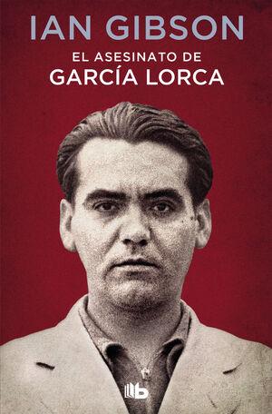 ASESINATO DE GARCIA LORCA, EL