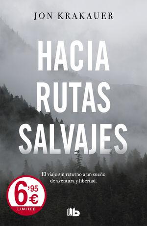 HACIA RUTAS SALVAJES (LIMITED)