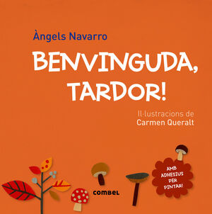 BENVINGUDA, TARDOR!