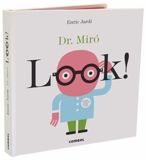 LOOK! DR. MIRÓ