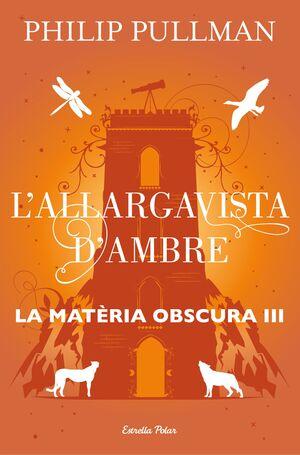 EL LLARGAVISTES D'AMBRE