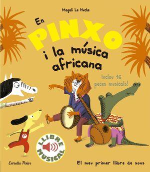 EN PINXO I LA MÚSICA AFRICANA. LLIBRE MUSICAL