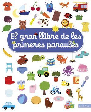 EL GRAN LLIBRE DE LES PRIMERES PARAULES
