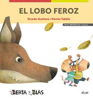 EL LOBO FEROZ (MAYÚSCULAS + LIGADA)