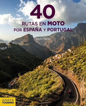 40 RUTAS MOTO POR ESPAÑA