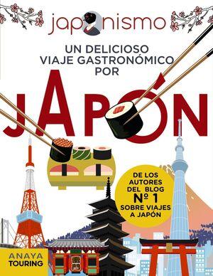 JAPONISMO. UN DELICIOSO VIAJE GASTRONOMICO POR JAPON