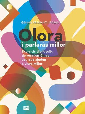 OLORA I PARLARÀS MILLOR