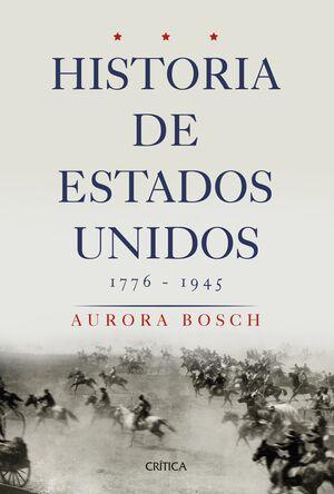 HISTORIA DE ESTADOS UNIDOS, 1776-1945