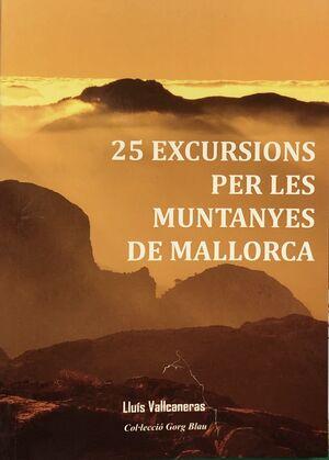 25 EXCURSIONS PER LES MUNTANYES DE MALLORCA
