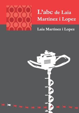 L'ABC DE LAIA MARTINEZ I LOPEZ