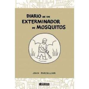 DIARIO DE UN EXTERMINADOR DE MOSQUITOS