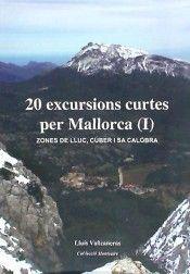 20 EXCURSIONS CURTES PER MALLORCA (I)
