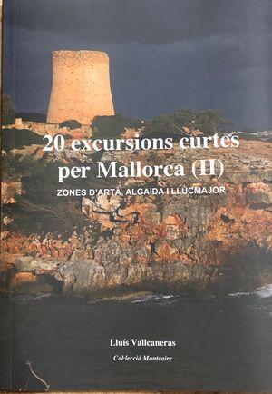 20 EXCURSIONS CURTES PER MALLORCA (II)