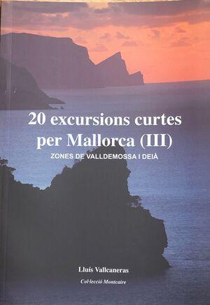 20 EXCURSIONS CURTES PER MALLORCA III