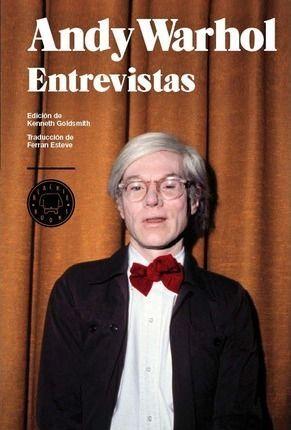 ANDY WARHOL. ENTREVISTAS. 1962-1967