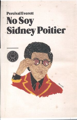 NO SOY SIDNEY POITIER *