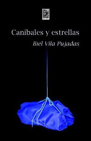 CANÍBALES Y ESTRELLAS