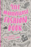MI MARAVILLOSO FASHION BOOK