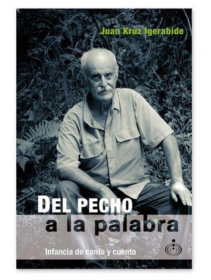 DEL PECHO A LA PALABRA