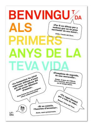 BENVINGUT ALS PRIMERS ANYS DE LA TEVA VIDA