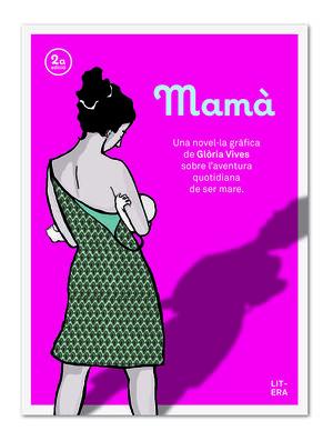 MAMA. UNA NOVEL-LA GRAFICA DE GLORIA VIVES SOBRE A