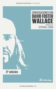 CONVERSACIONES CON DAVID FOSTER WALLACE 3ªED