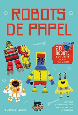 ROBOTS DE PAPEL. 20 ROBOTS Y 36 CARTAS