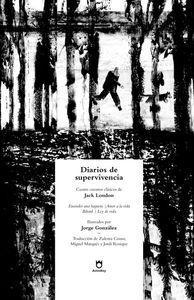 DIARIOS DE SUPERVIVENCIA: ENCENDER UNA HOGUERA, AMOR A LA VIDA, BÂTARD, LEY DE V
