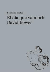 EL DIA QUE VA MORIR DAVID BOWIE